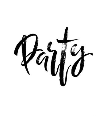 Party Hand brushed ink lettering