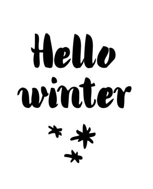 Hello Winter card with calligraphy. Vector illustration