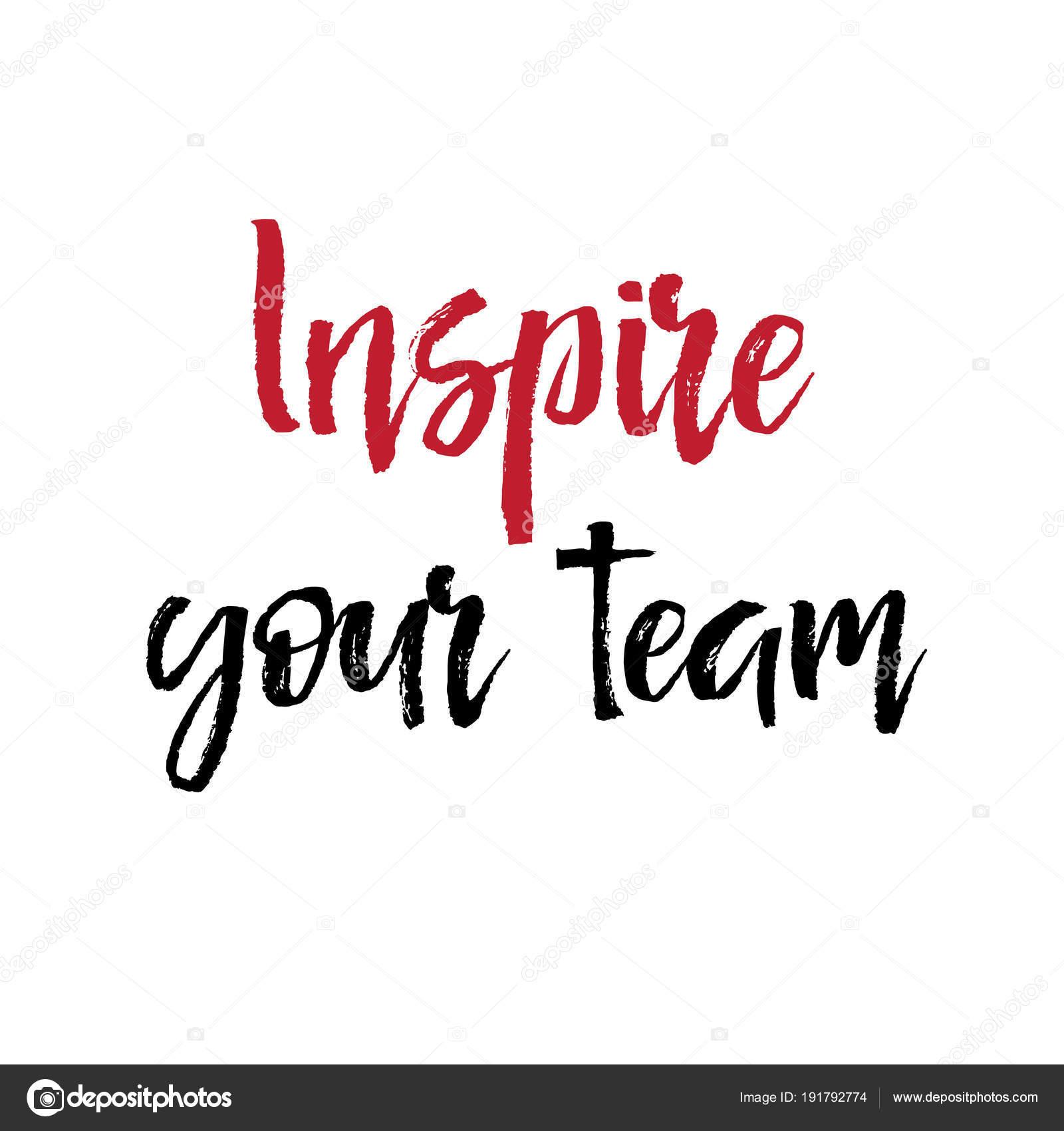 Papier Avec Texte Inspirer Votre Equipe Message De Motivation