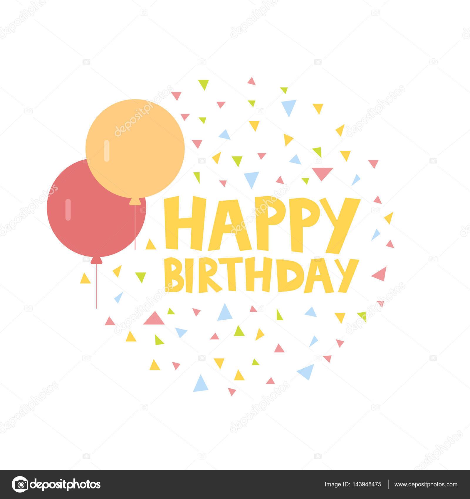 Happy Birthday Card Design Mit Ballons Und Konfetti Vektor