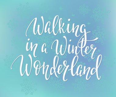 Walking in winter wonderland inscription