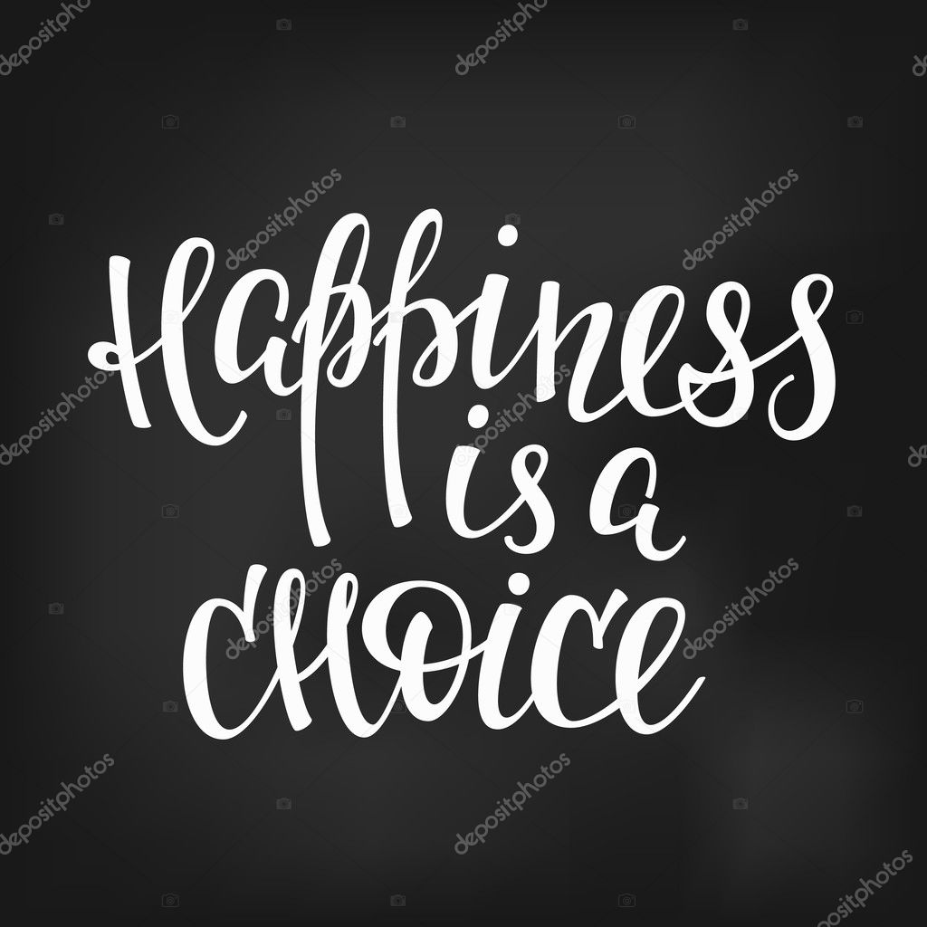Happiness Is A Choice Quote Lettering Stock Vector Lenaro