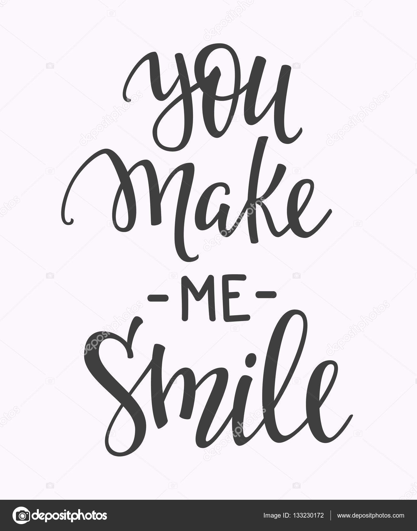 Quotes You Make Me Smile You Make Me Smile Quote Typography  Stock Vector © Lenaro 133230172
