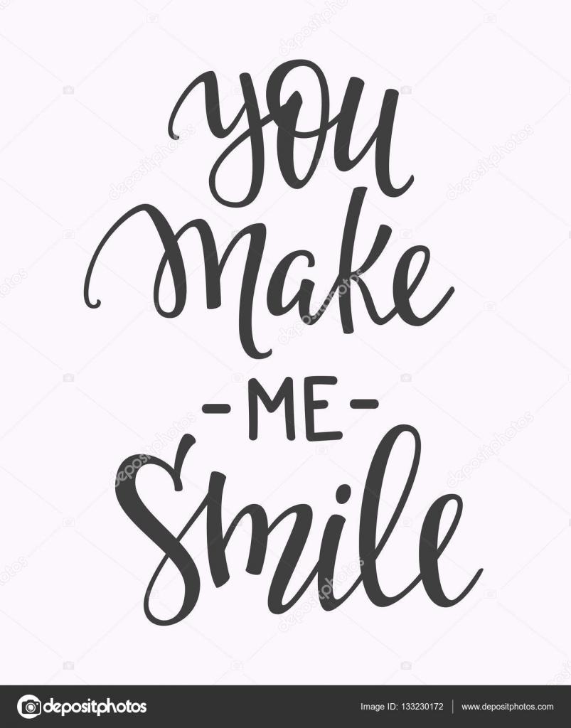 Quotes You Make Me Smile Mesmerizing You Make Me Smile Quote Typography  Stock Vector © Lenaro 133230172