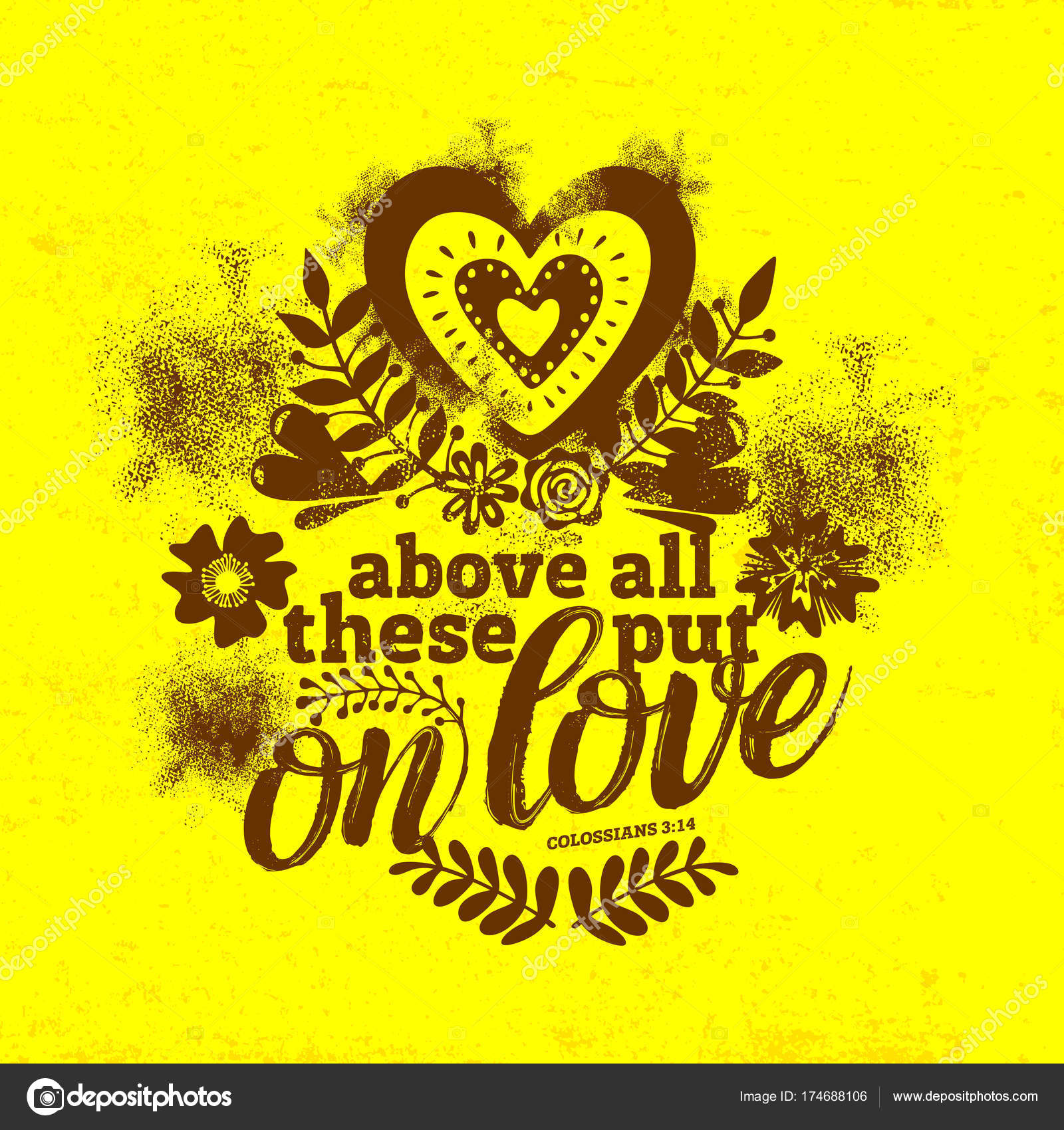 And above all these is love