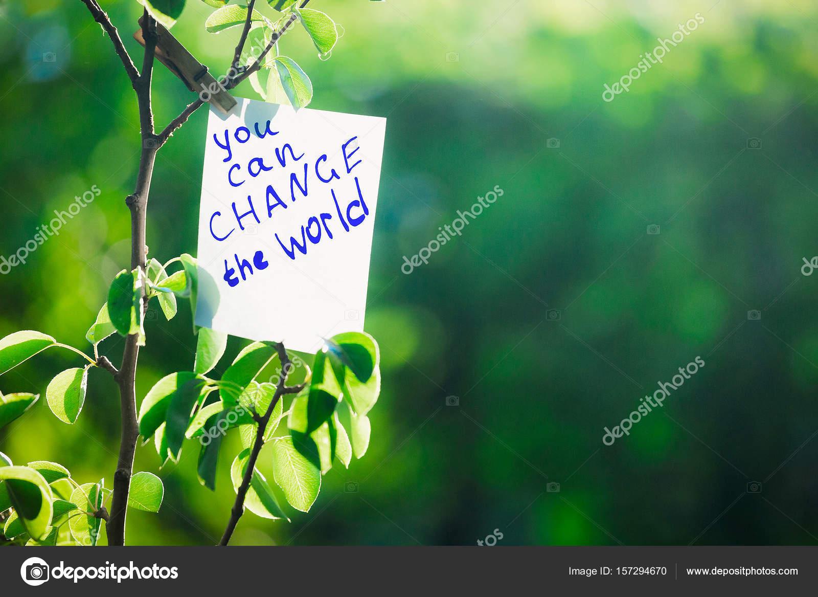 Frase Motivadora Você Pode Mudar O Mundo Sobre Um Fundo