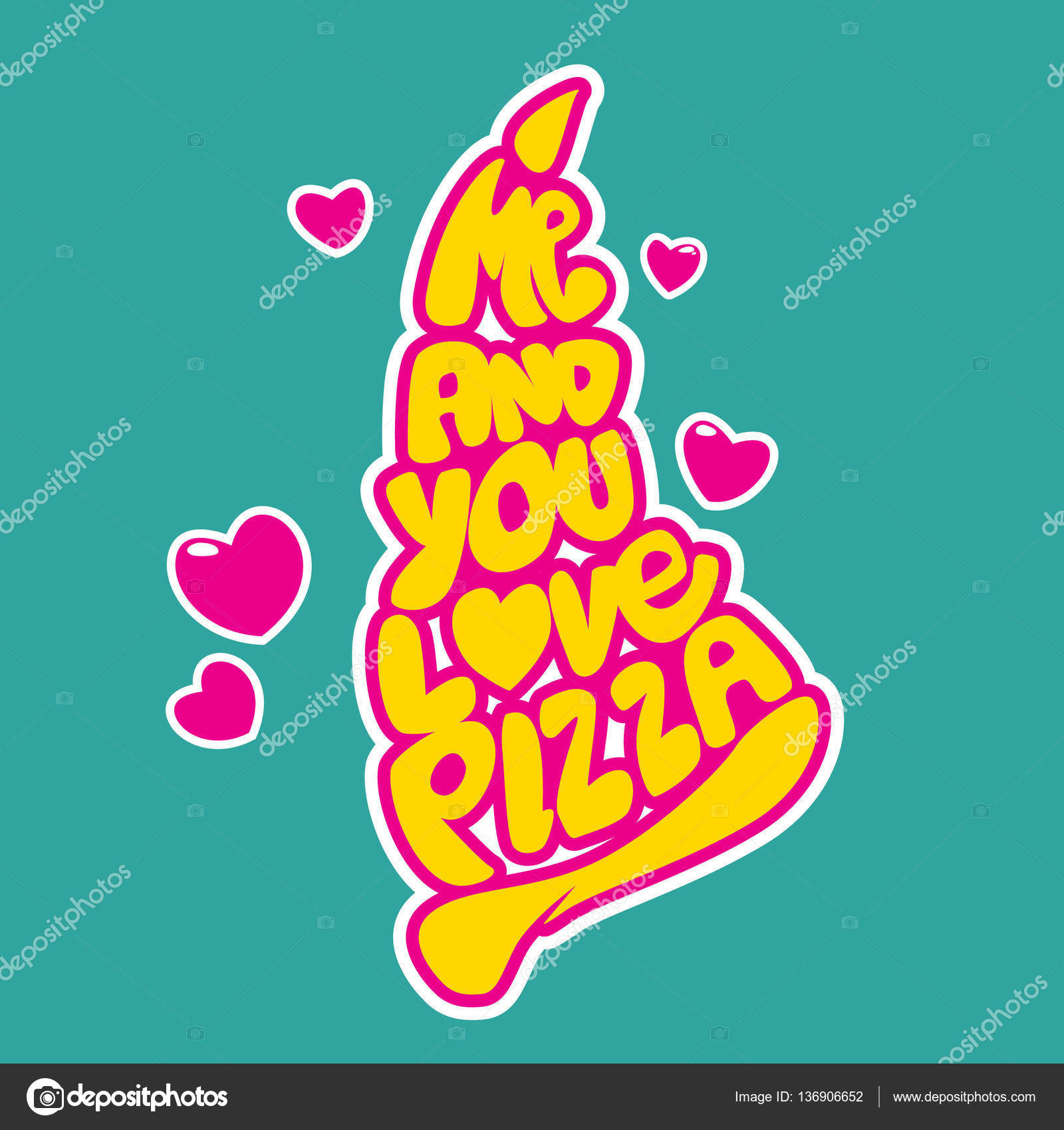 Me and You Love Pizza