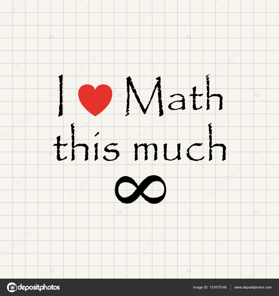 i love math - funny mathematical inscription template — stock vector