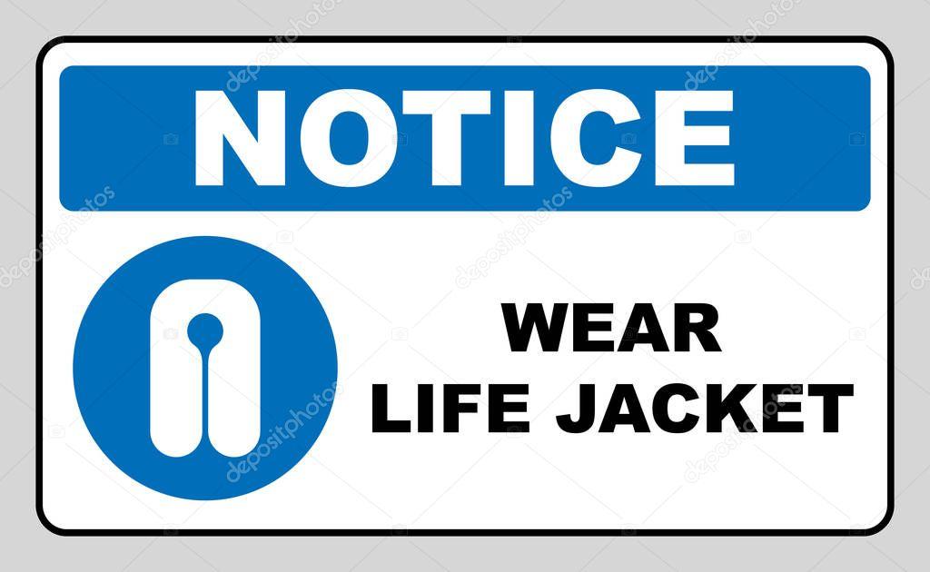 Life Jacket Wear Sign