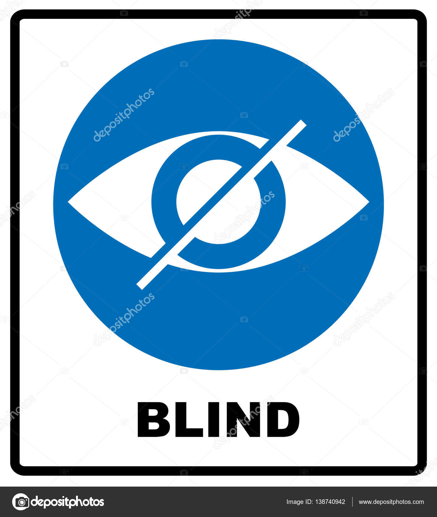 Blind sign in blue circle, notice label  Crossed eye icon