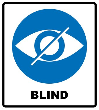 Blind sign in blue circle, notice label. Crossed eye icon. Simple flat logo of strikethrough eye on white background. Vector illustration