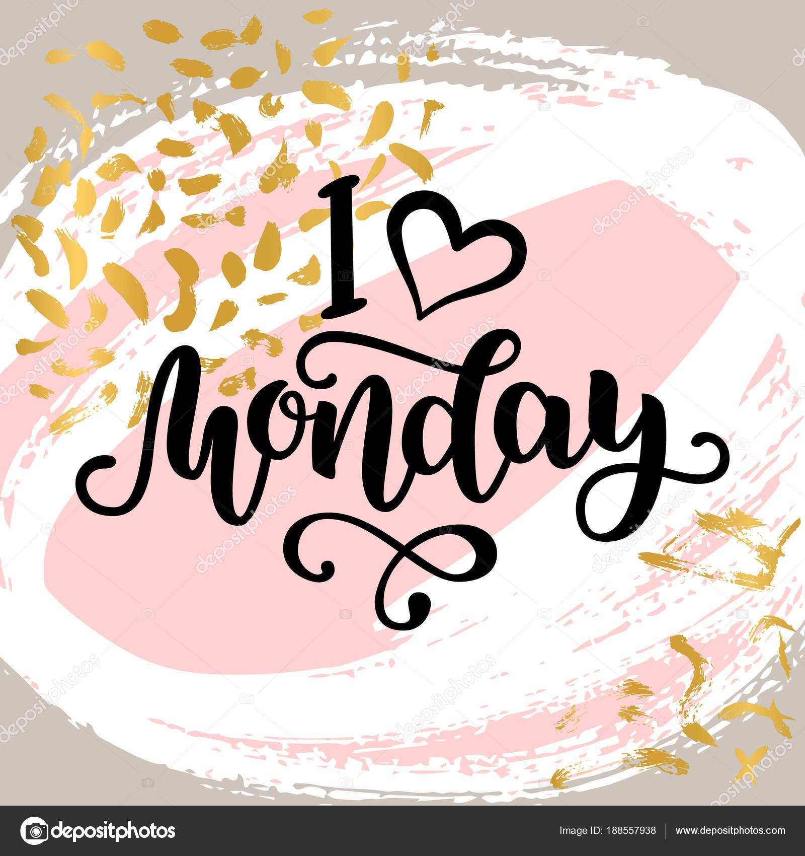 Imágenes Motivacional Lunes Me Encanta El Lunes Letras
