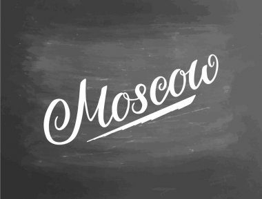 Greetings from Moscow. Greeting card with typography, lettering design. Hand drawn brush calligraphy, text for t-shirt, post card, poster. Vector illustration. Chalkboard textured poster.