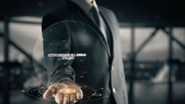 ethereum classic value mit Hologramm Geschäftsmann Konzept