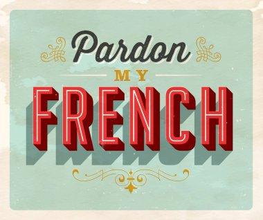 Vintage style Idiom postcard - Pardon My French