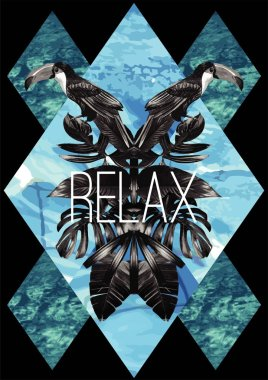 Relax slogan. watercolor toucan, graphic leaves and blue sea mir