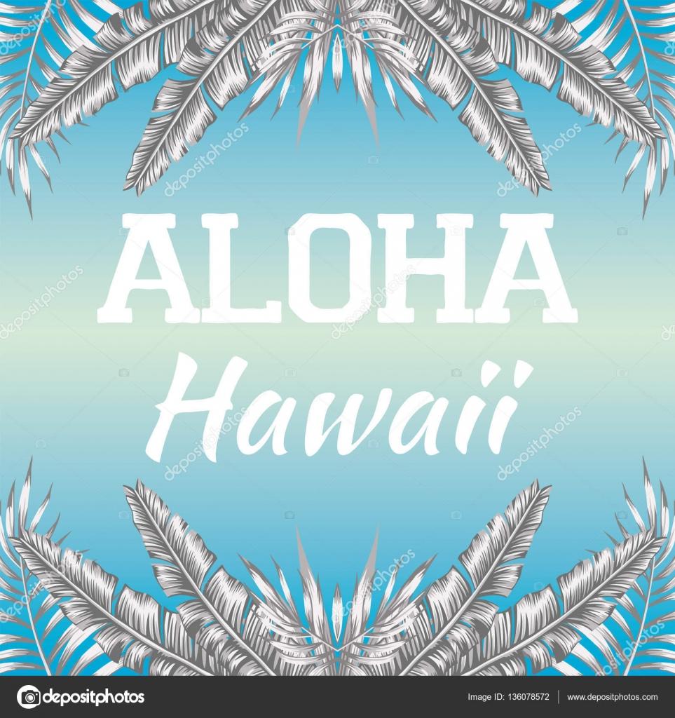 Slogan Aloha Hawaii Blue Background Stock Vector