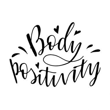 body positivity lettering