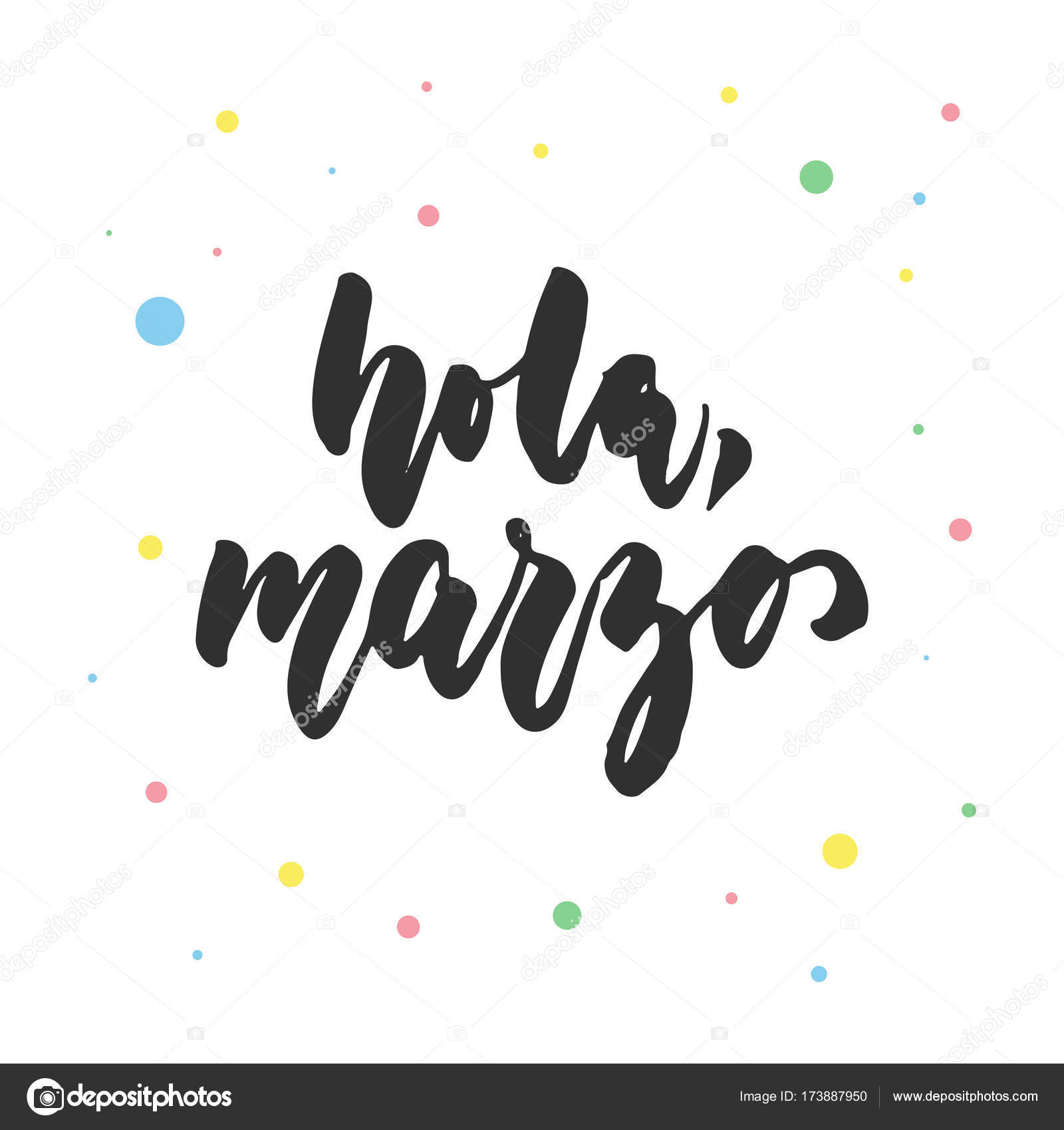 Hola Marzo O March In Spanish Hand Drawn Latin Lettering Quote With