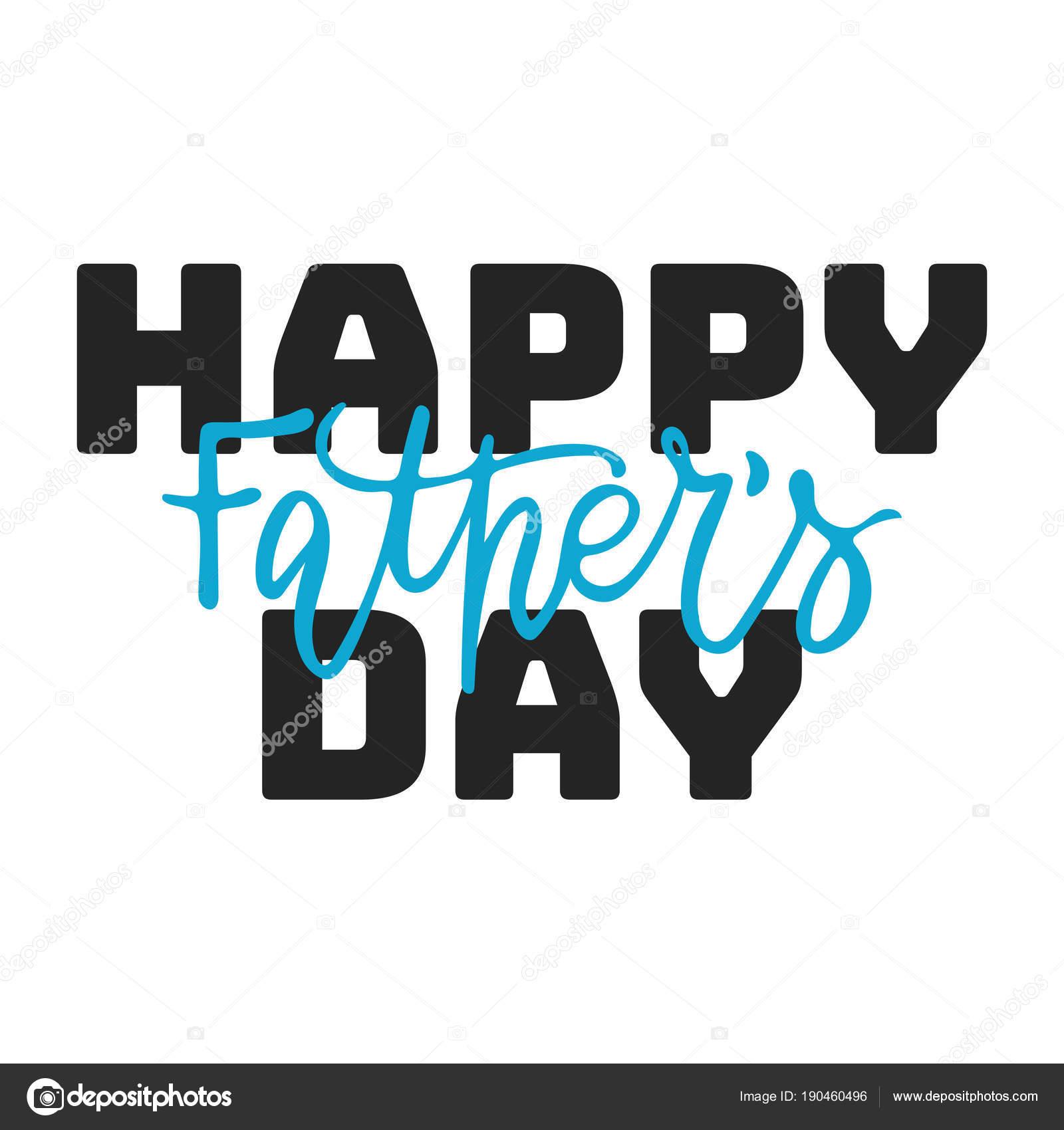 Feliz Dia Dos Pais Mão Desenhada Letras Frase Isolado No Fundo