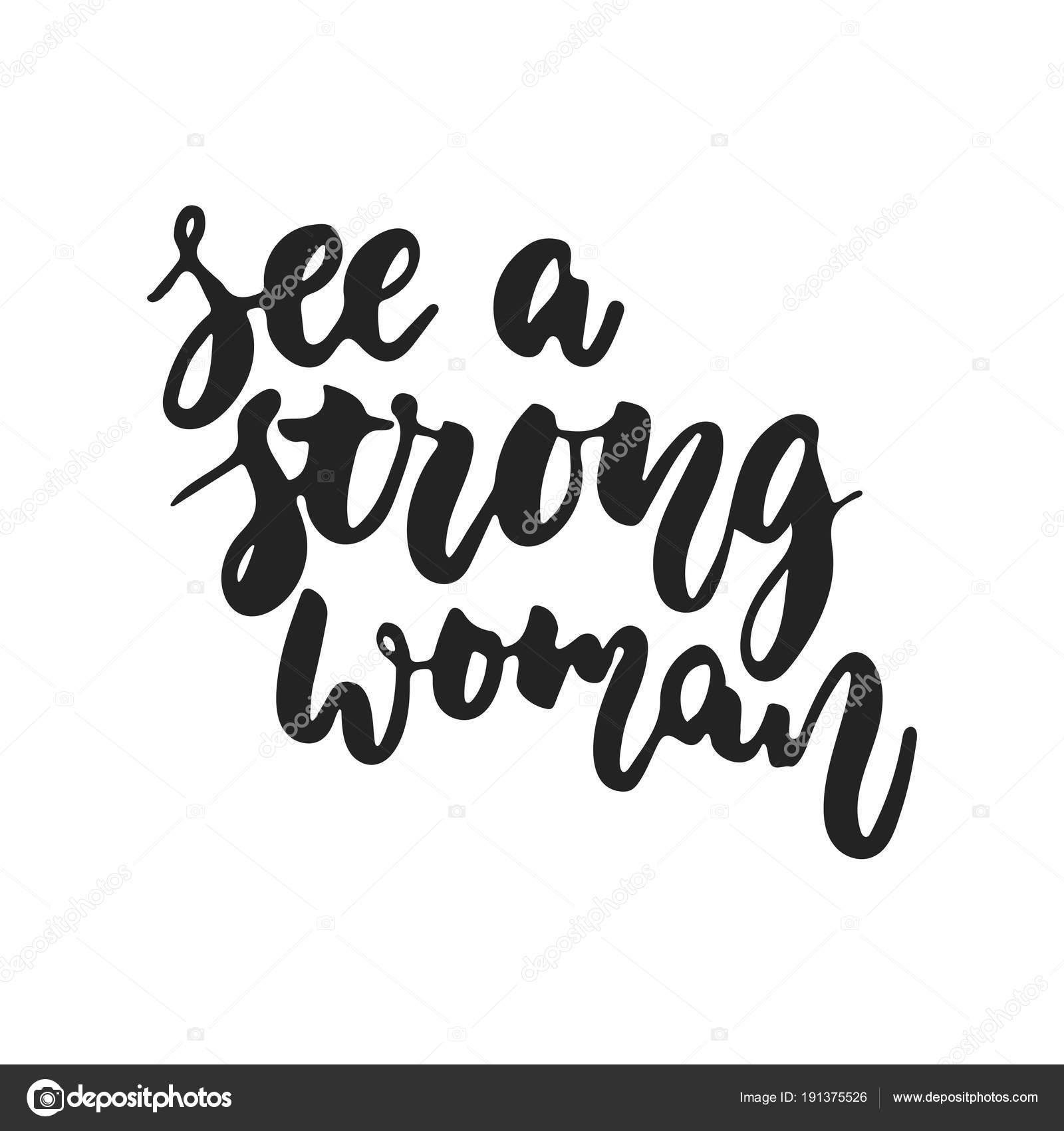 Mujer Fuerte Frases Ver A Una Mujer Fuerte Mano