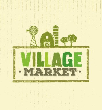Inscription of village market rough stamp concept. Local Food Sign Illustration On Craft Paper Background. stock vector