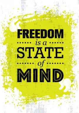 inscription Freedom Is State Of Mind