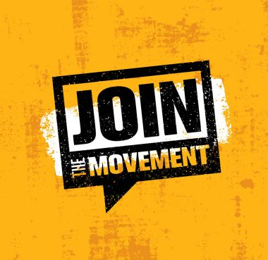 Join The Movement Motivation Sign
