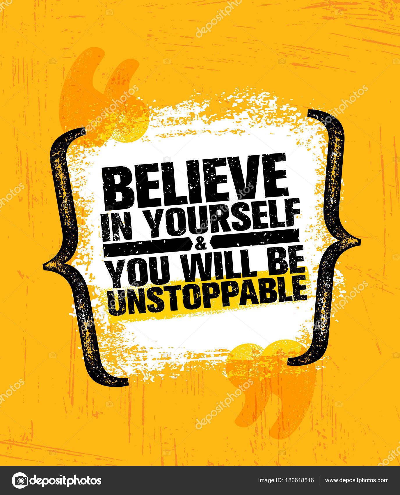 Believe yourself you unstoppable inspiring creative motivation quote believe in yourself and you will be unstoppable inspiring creative motivation quote poster template vector typography banner design concept on grunge solutioingenieria Image collections