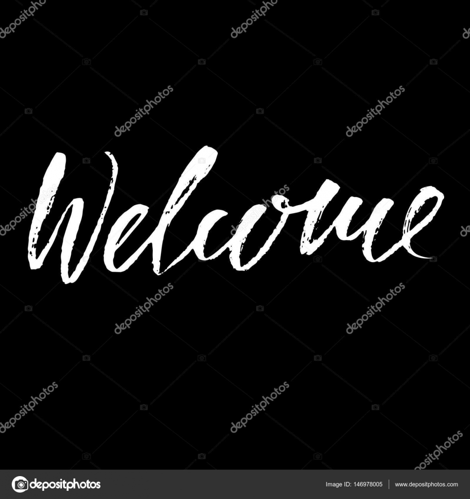 Welcome Inscription Greeting Card With Calligraphy Hand Drawn