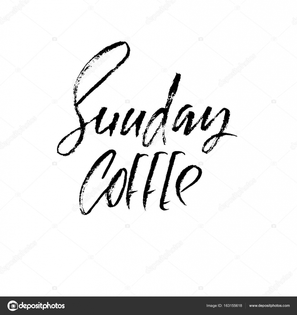 printable coffee quotes sunday coffee modern dry brush