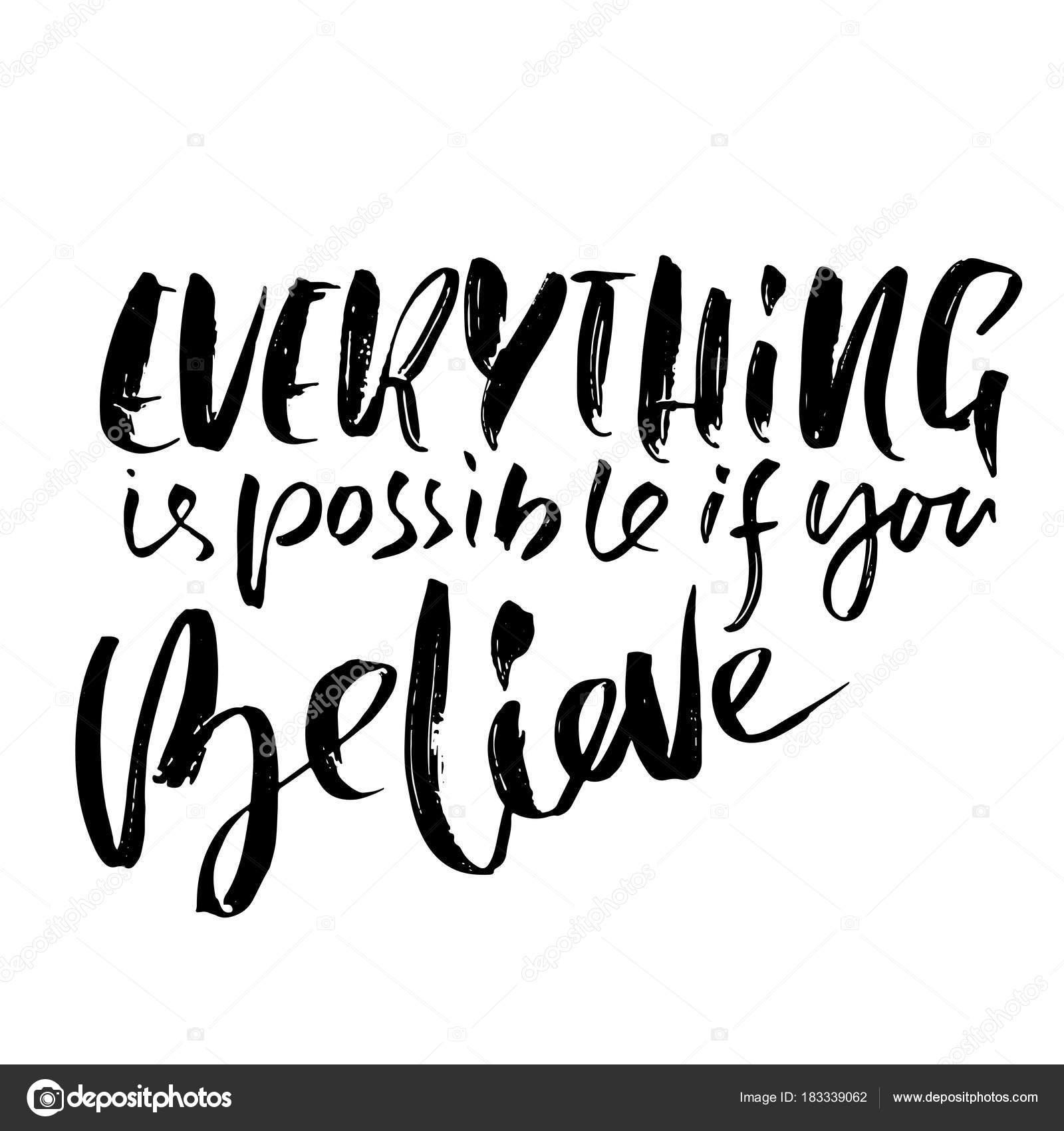 Tudo é Possível Se Você Acreditar Mão Extraídas Letras Motivacional