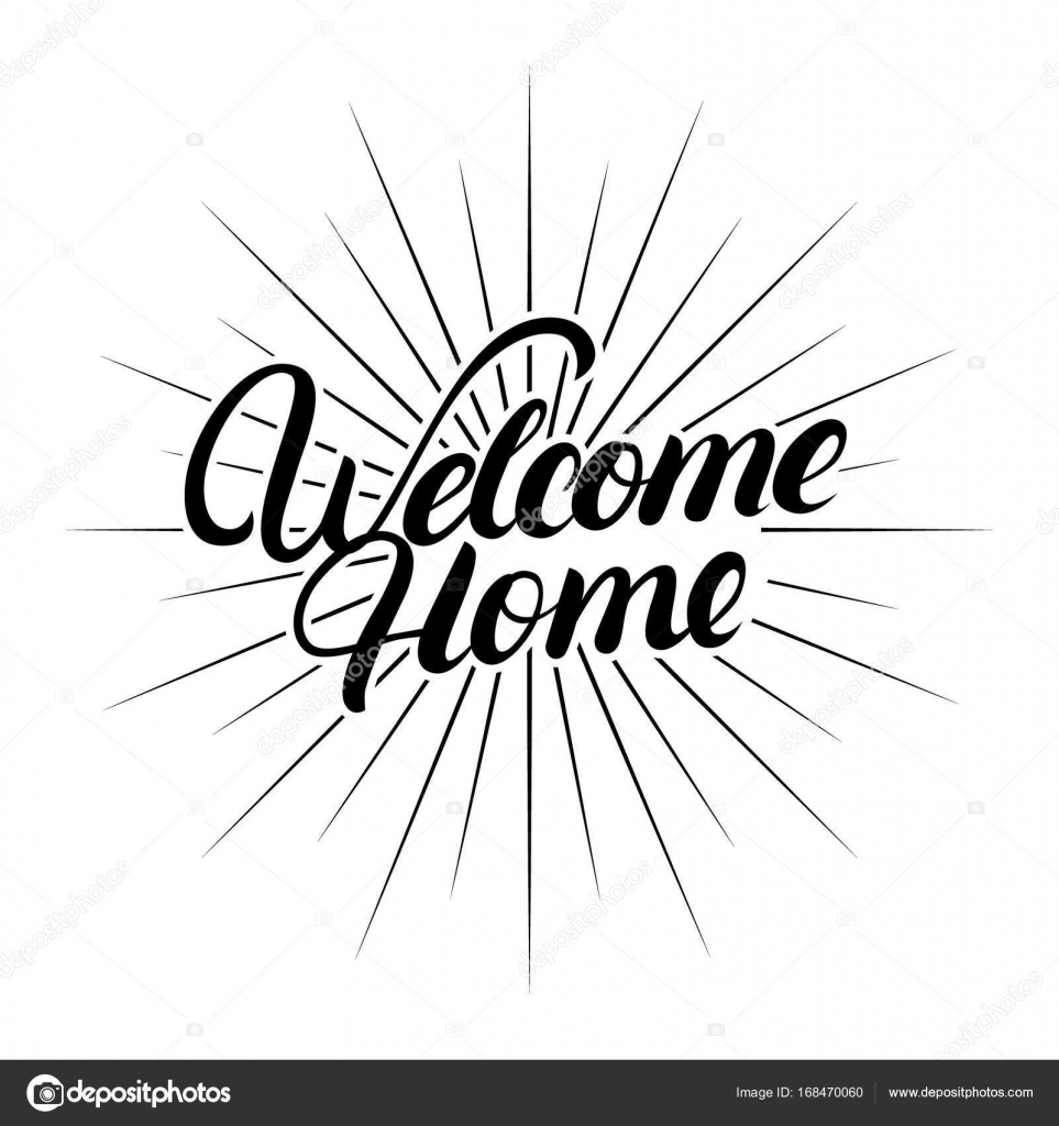 Welcome home hand written lettering. — Stock Vector © margzaiceva ...