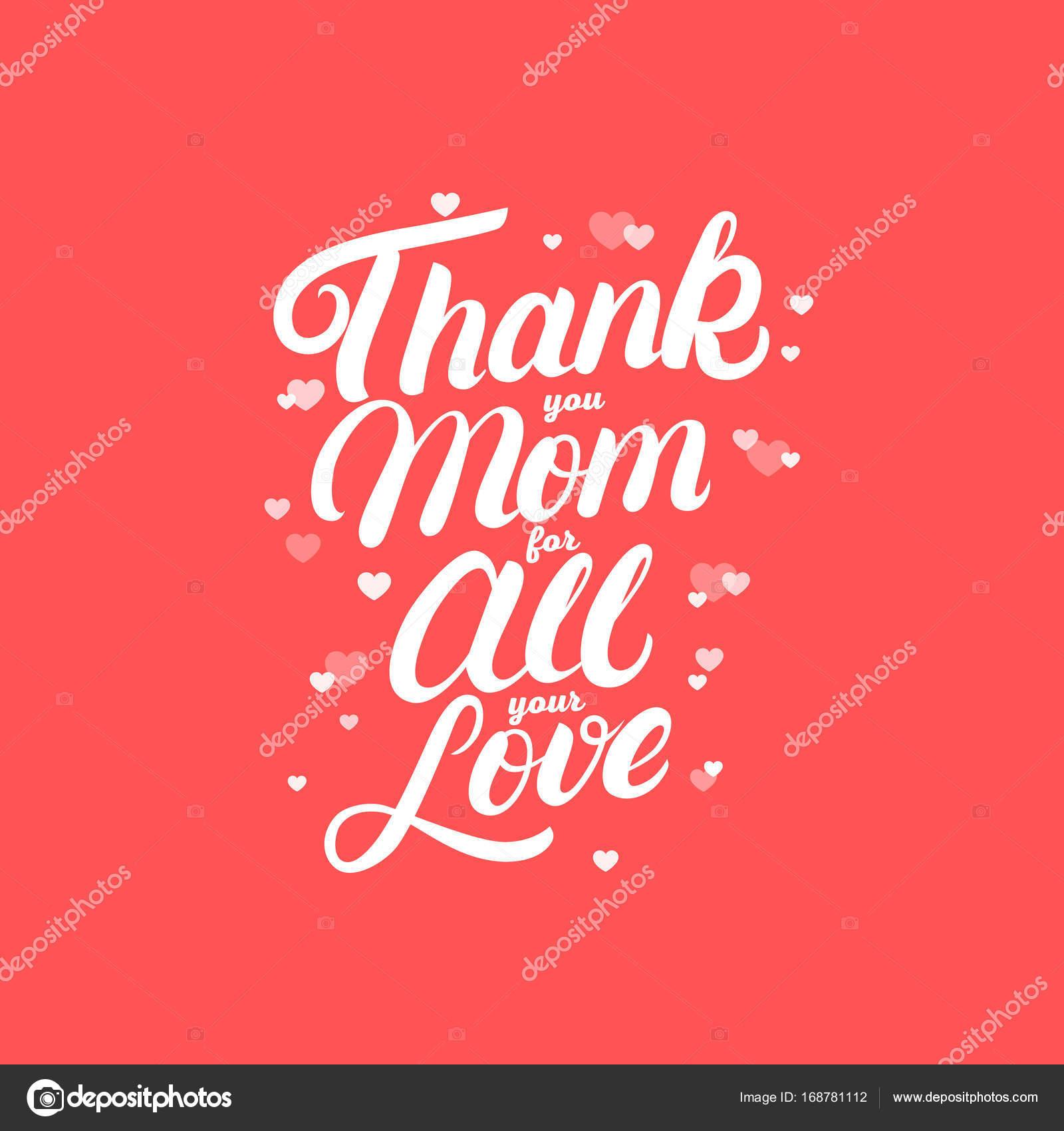 Merci Maman Pour Tout Votre Amour Inscription écrite à La Main