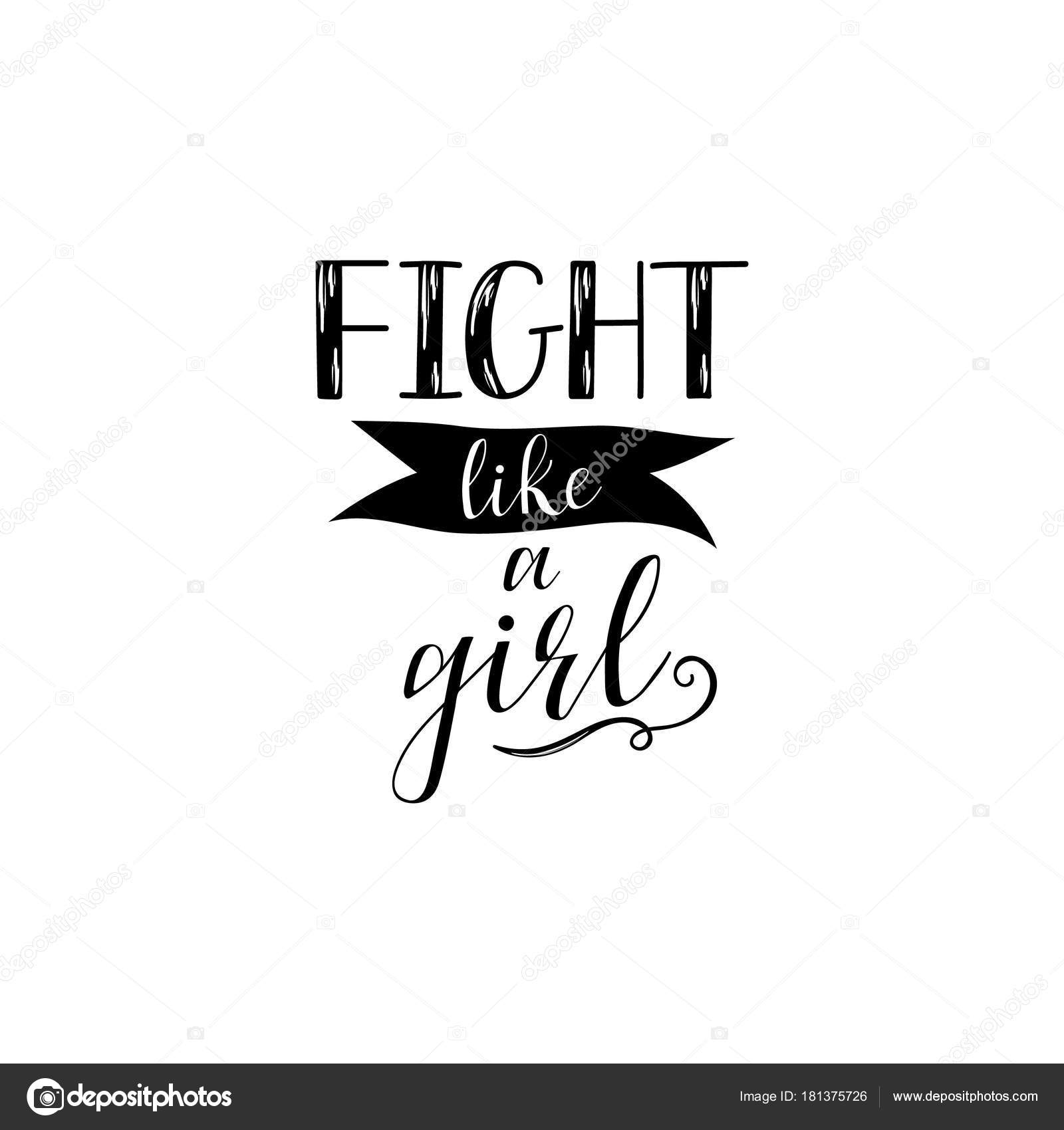 Fight Like A Girl Feminism Quote Woman Motivational Slogan