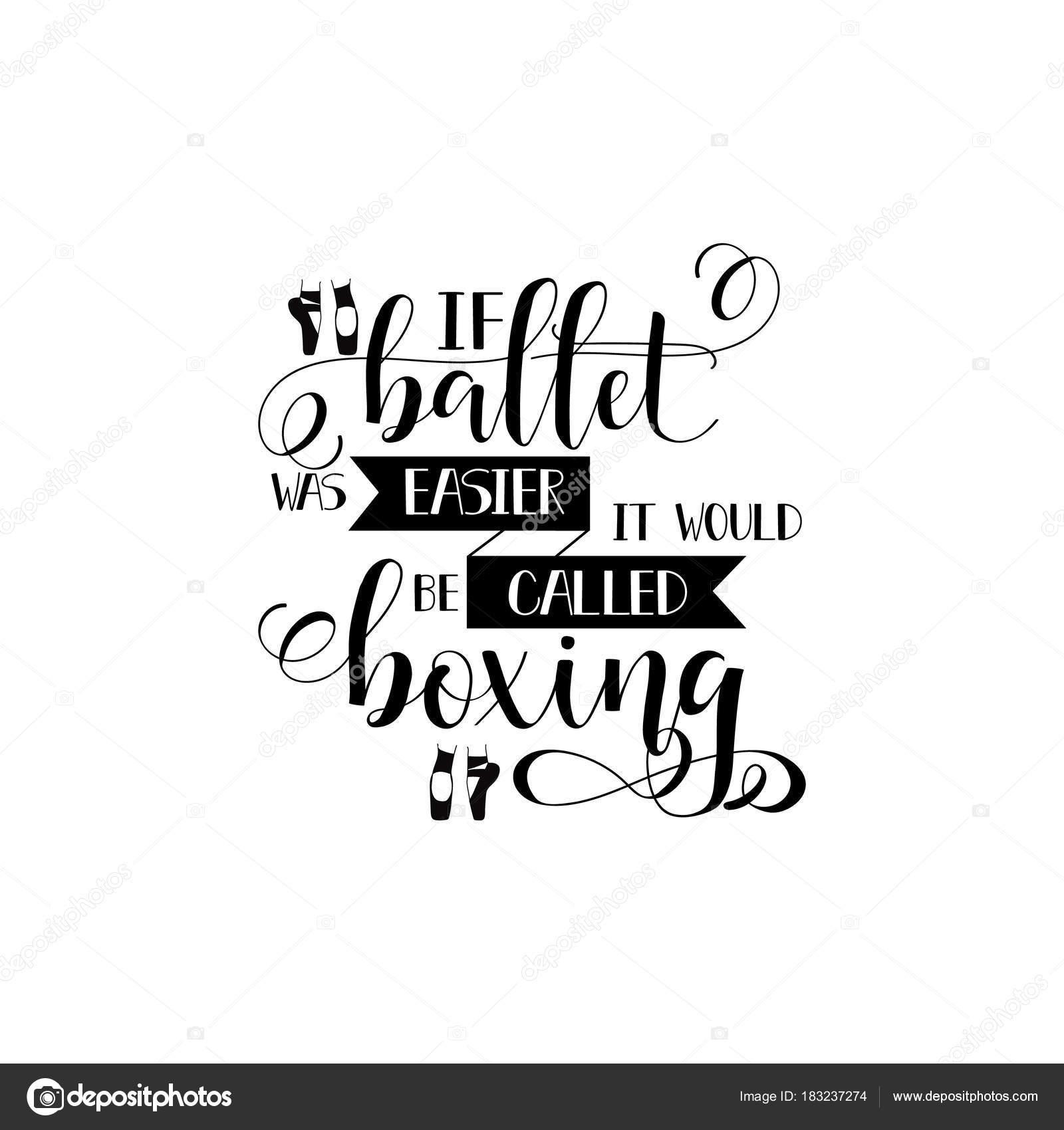 Muitas vezes Si el ballet era más fácil sería llamado boxeo. diseño de cartel  WO49