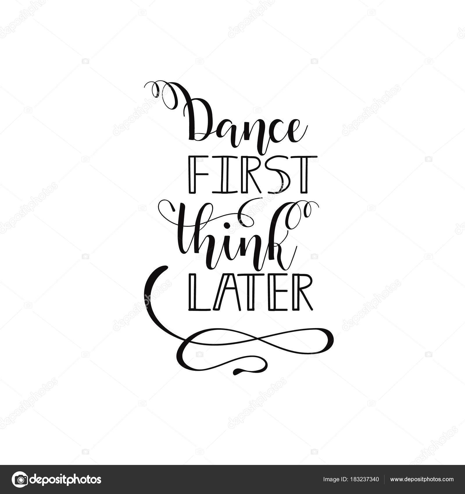 Dance First Think Later Poster Design With Hand Lettered Phrase Perfect For Dance Studio Decor Gift Apparel Design For Dancers Stock Vector C Pidzam4e Ukr Net 183237340,Salon Interior Design Ideas