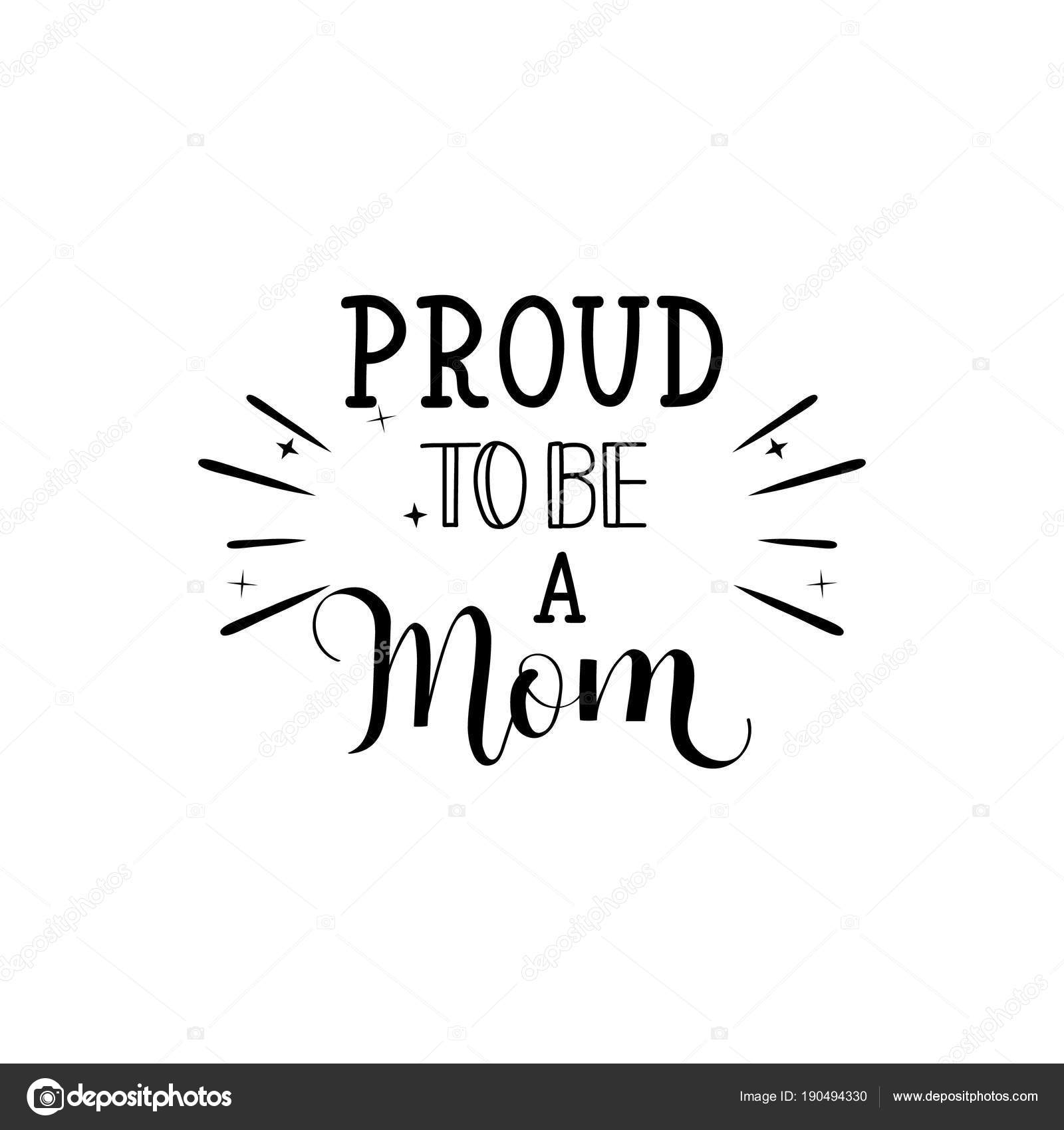 Proud To Be A Momctor Illustration On White Background Mothers
