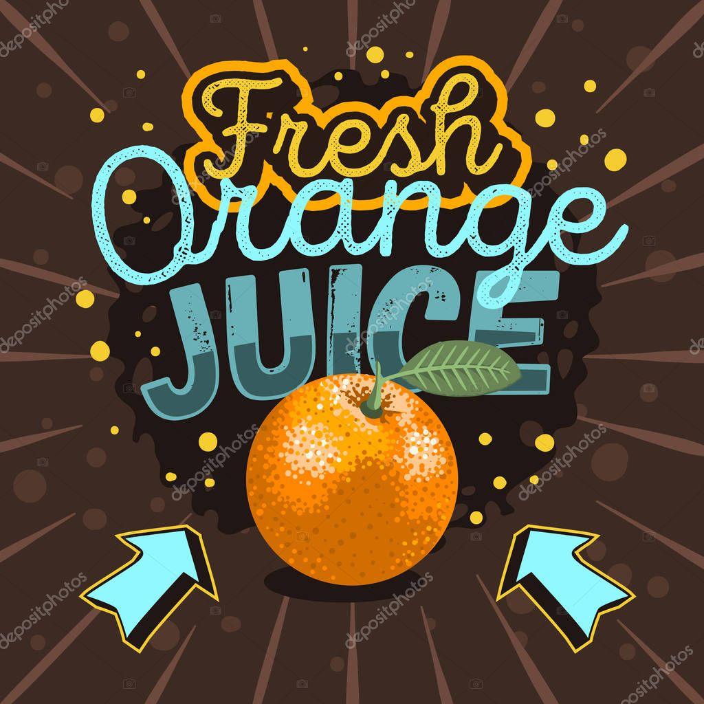 Orange Juice Typographic Design With An Orange With A Leaf Illus