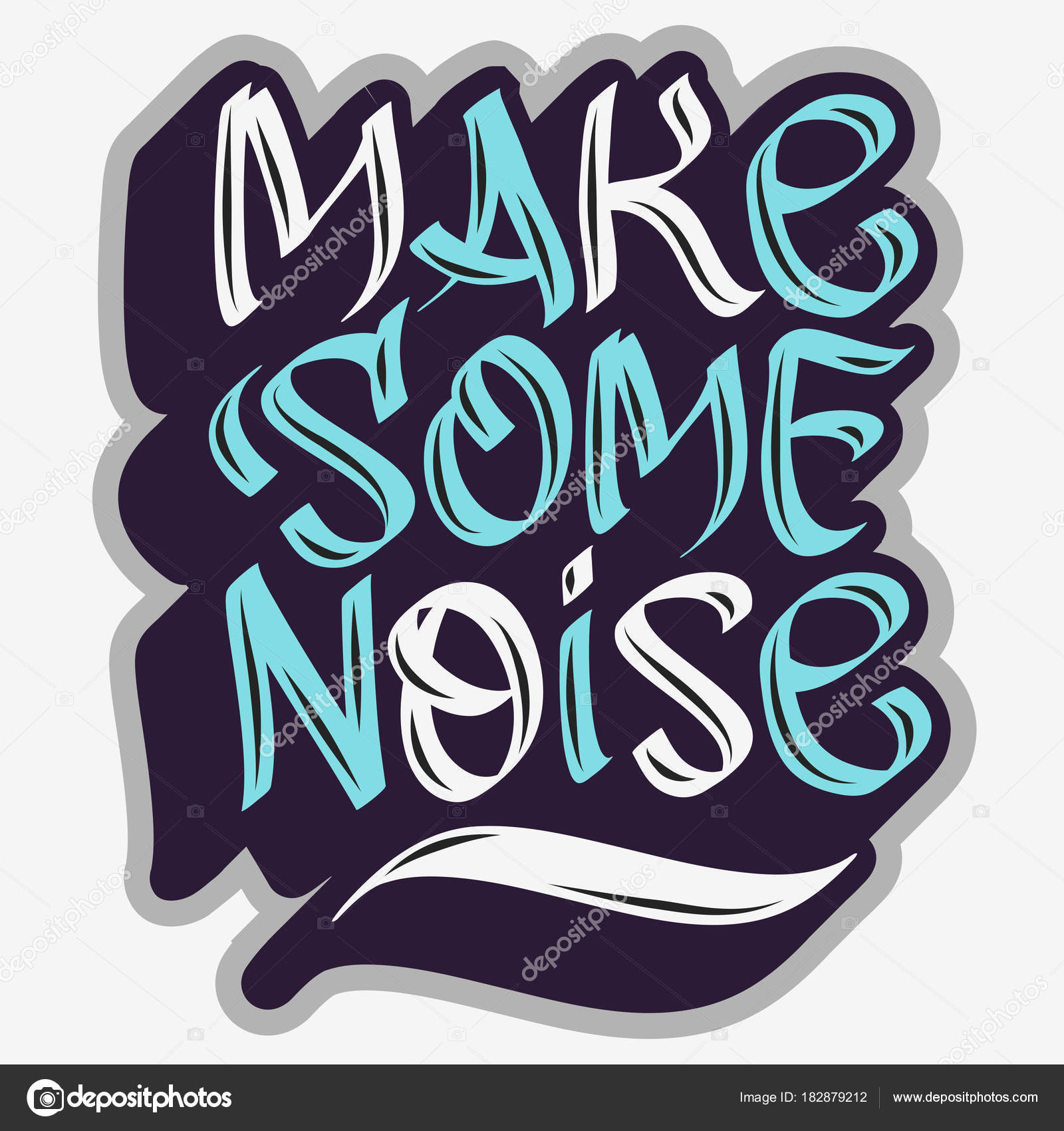 dc54c7a5 stock illustration. Make Some Noise Slogan Typographic Lettering Type Design  Graffiti Tag Style. — Stock Vector