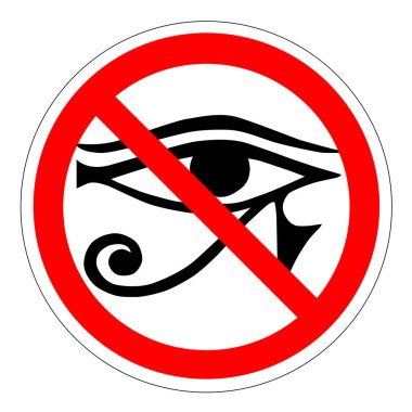 The all-seeing eye of the ban, the new world order Forbidden sign with eye icon isolated on white background. Site is prohibited illustration. Eye is not allowed image. Eyes are banned.