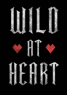 fashion graphic design with rock slogan wild at heart for t-shirt on black background
