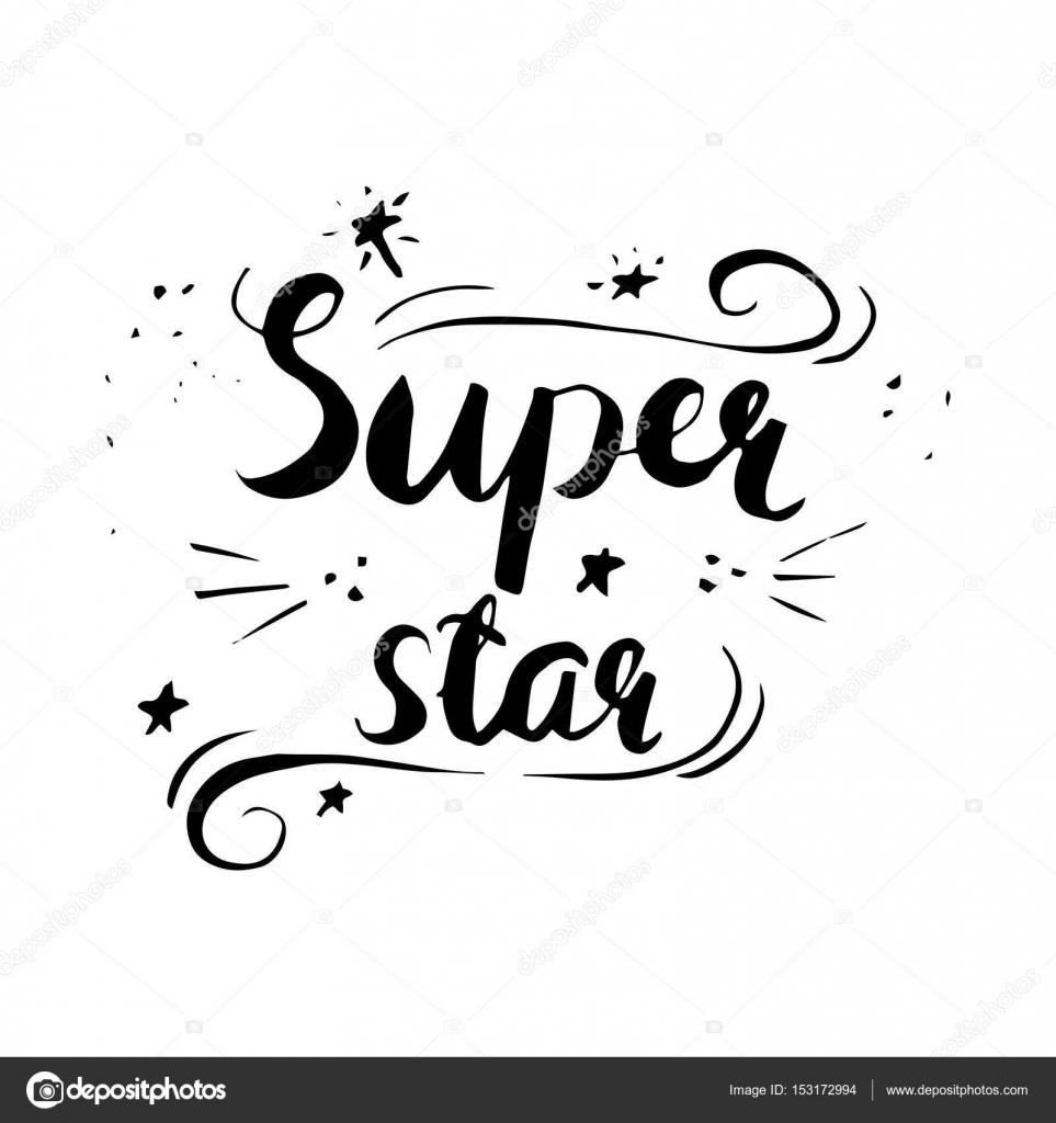 Fotos Estrellas Con Frases Bonitas Caligrafía De La Frase Super