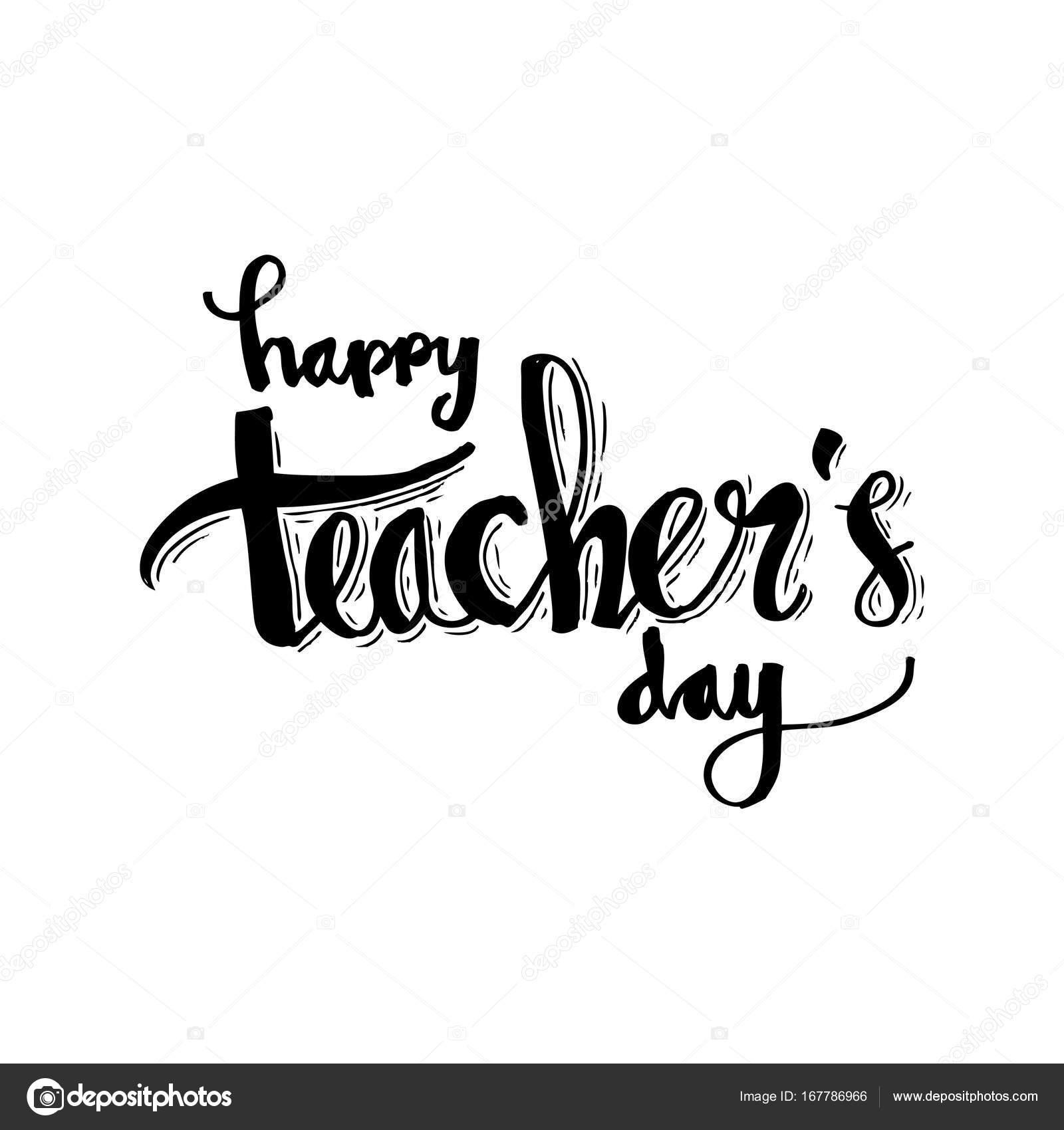 Día del maestro feliz. Rotulación y la caligrafía moderna — Foto de ...