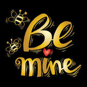 Be mine inspirational quote.