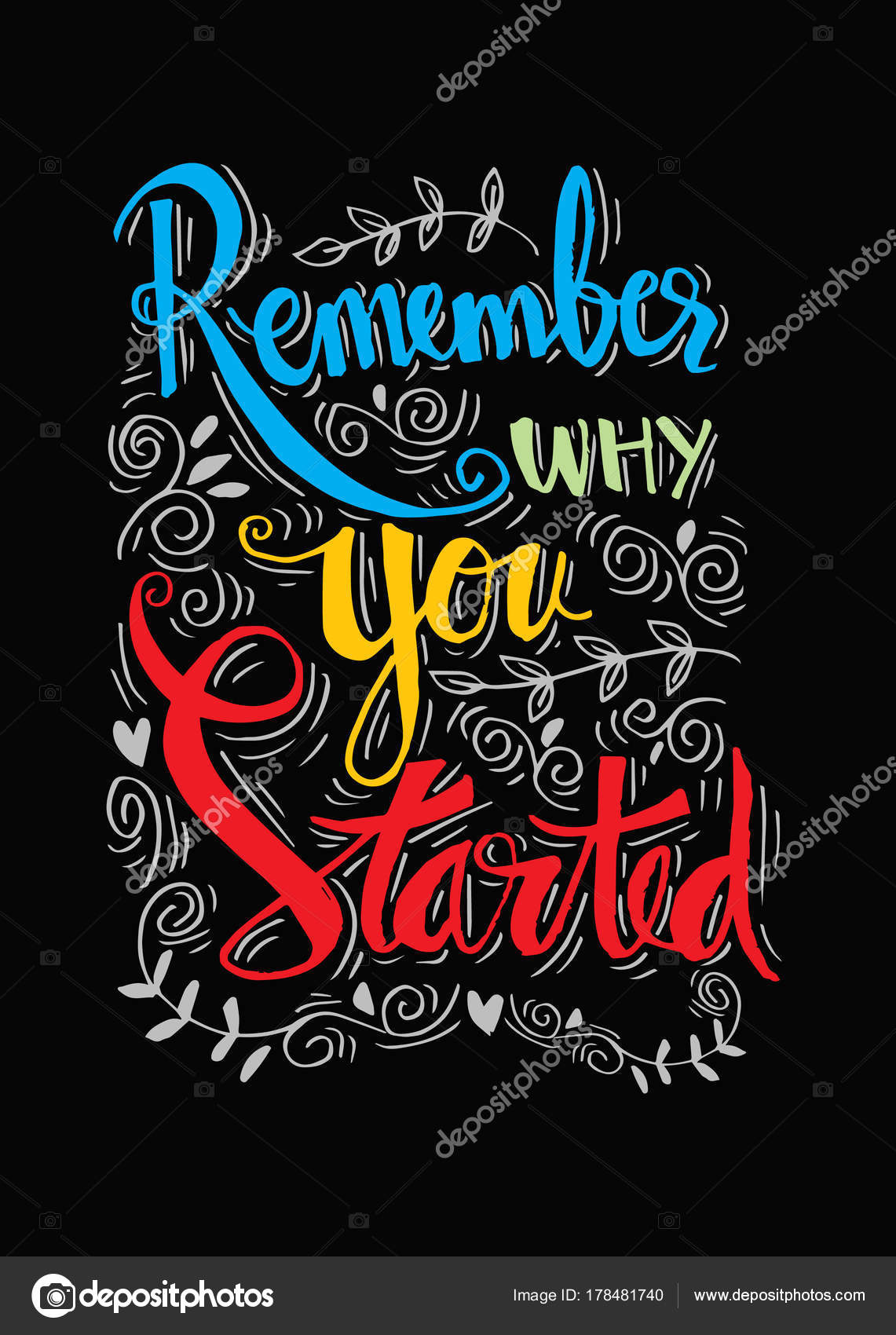 Remember Why You Started Motivational Quote Stock Photo Handini