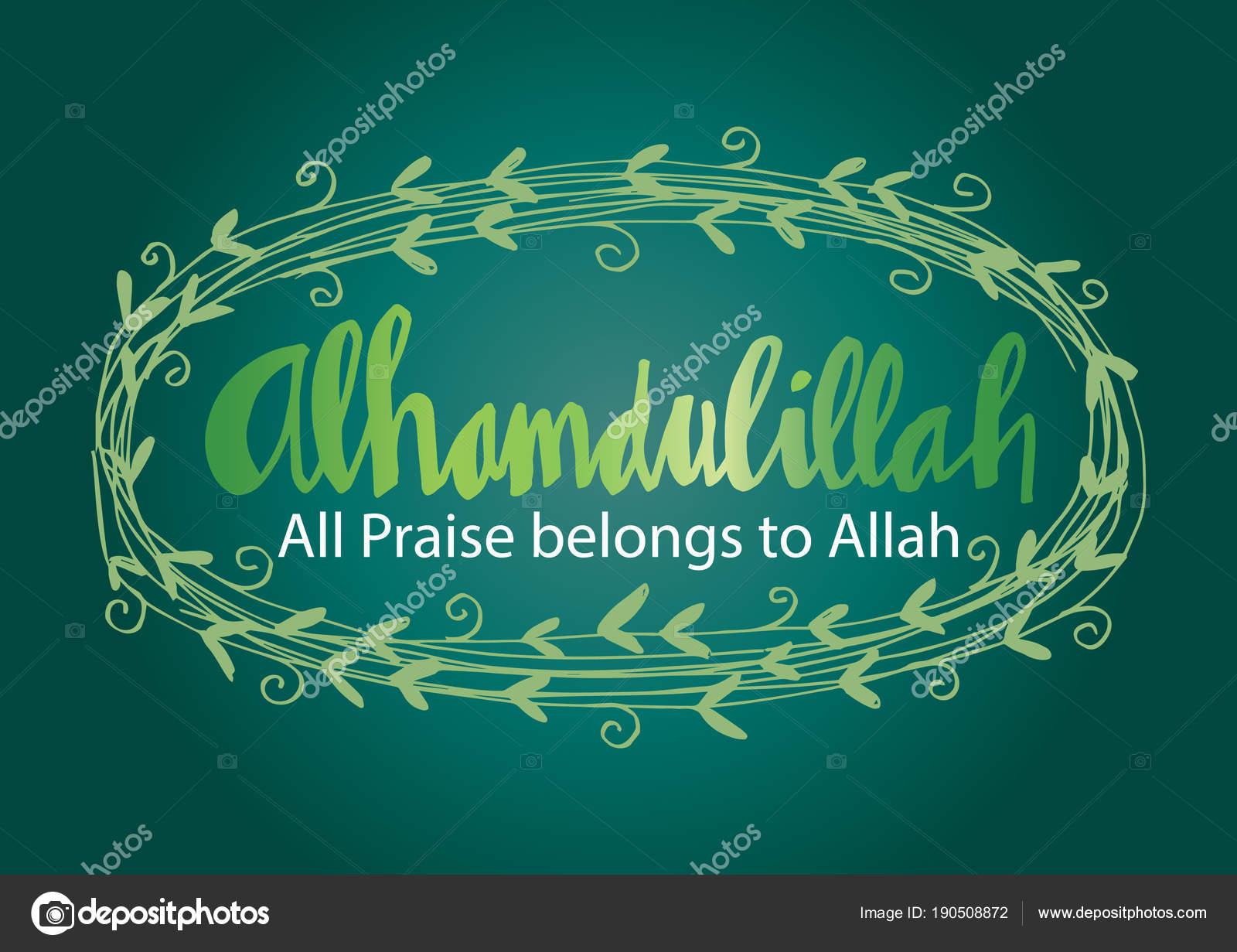 Alhamdulillah praise belongs allah hand lettering stock photo alhamdulillah praise belongs to allah hand lettering photo by handini altavistaventures Gallery