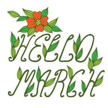 Hello March lettering with flower and leaf