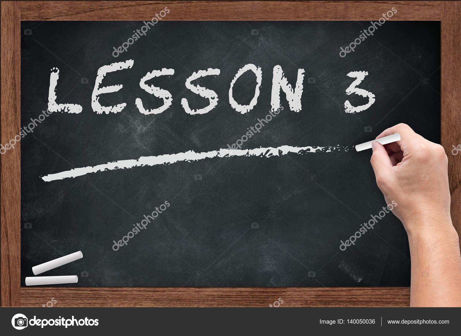 lesson 3 white chalk text write on chalkboard or school blackboard stock photo coffeekai. Black Bedroom Furniture Sets. Home Design Ideas