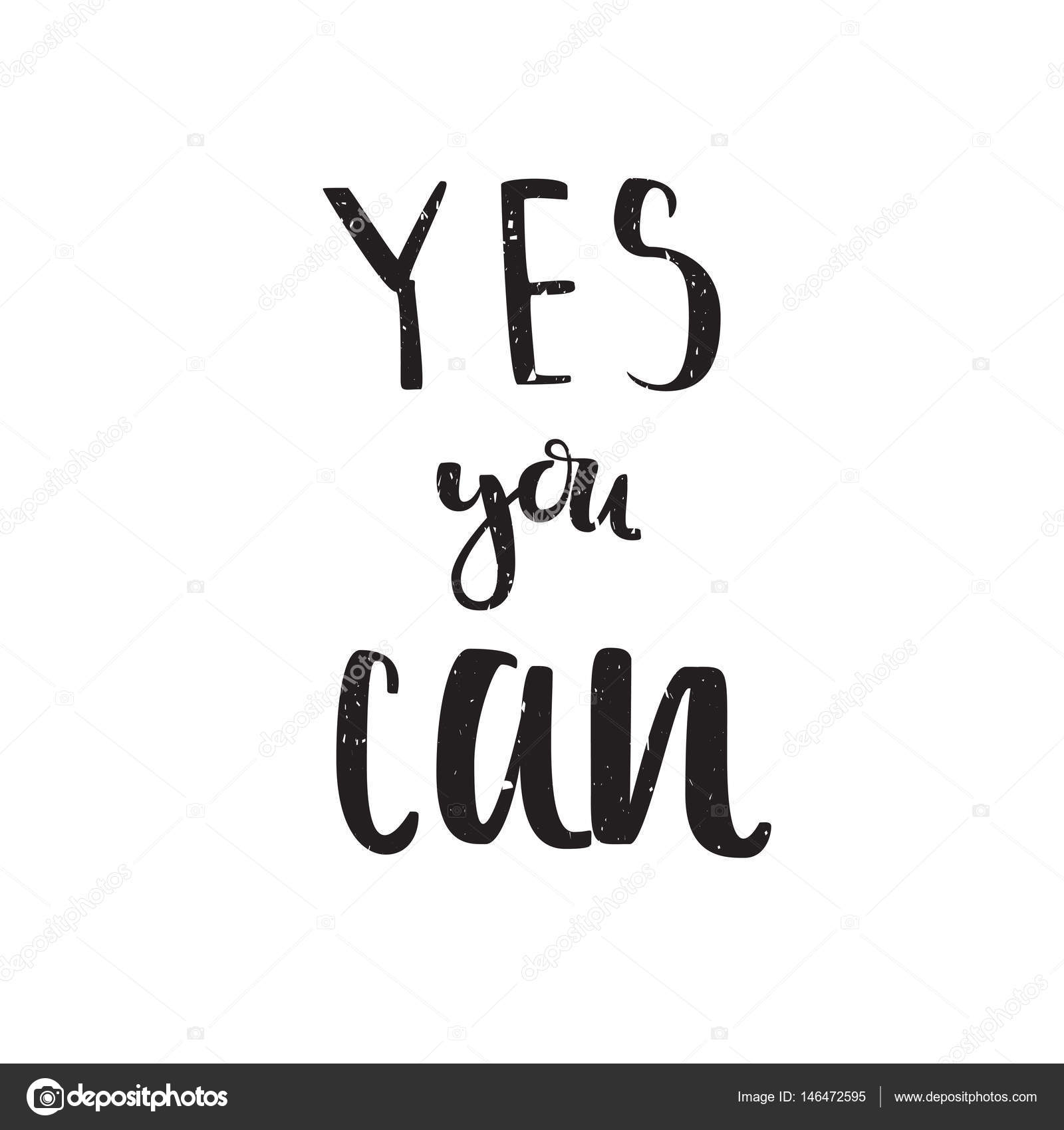 Motivation quote yes you can vector calligraphy image